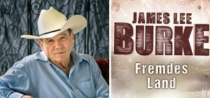 """Fremdes Land"": Neuer Roman von Crime-Autor James Lee Burke"