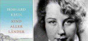 """Bittersüße Exil-Literatur: """"Kind aller Länder"""" von Irmgard Keun"""