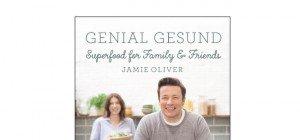 Jamie Oliver: Genial gesund