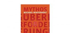 M. Winterhoff: Mythos Überforderung