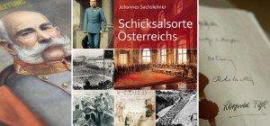 Schicksalsorte Österreichs: Gesammelte Erinnerungen einer Nation