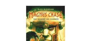 Magnus Chase: Das Schwert des Sommers