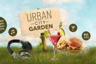 Streetfood, Cocktails undDJs beim Urban City Garden
